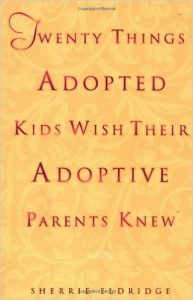 20 Things Adoptive Kids Wish Their Adoptive Parents Knew