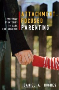 Attachment Focused Parenting
