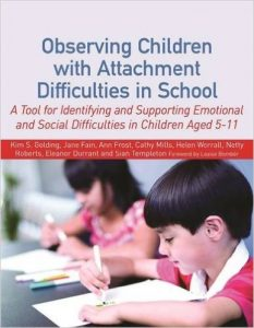 Observing Children wiht Attachment Difficulties in School